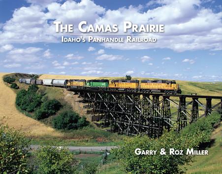 Camas Prairie - Idaho's Panhandle Railroad