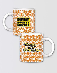 Broadway Bounty Hunter Mug