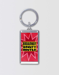 Broadway Bounty Hunter Keychain