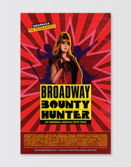 Broadway Bounty Hunter Window Card