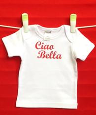 BABY TEE - ITALIAN CIAO BELLA - HELLO BEAUTIFUL