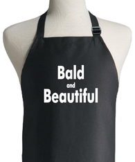 BALD AND BEAUTIFUL APRON