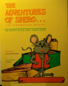 The Adventures of Spero...The Orthodox Mouse: The Nativity Of Our Lord - Christ's Birth!