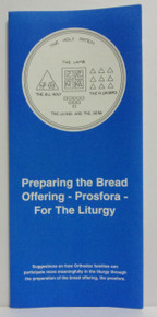 Preparing The Bread Offering - Prosfora- For The Liturgy