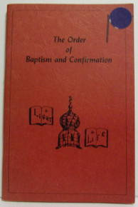 The Order Of Baptism And Confirmation