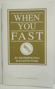When You Fast by Metropolitan Kallistos Ware