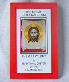 #13 The Great Forty Days Fast - The Great Lent