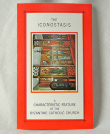 #14 The Iconostasis - A Characteristic Feature of the Byzantine Catholic Church