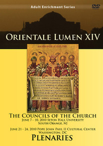 DVD- Orientale Lumen XIV The Councils of the Church - Plenaries 9