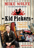 Kid Pickers: How to Turn Junk into Treasure front cover