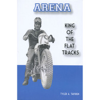 ARENA - King of the Flat Tracks front cover