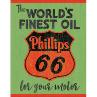 Phillips 66 World's Finest Oil Metal Sign