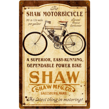 Shaw Motorbicycle Metal Sign
