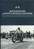 Quarter Milestones: A History of Motorcycle Drag Racing DVD front cover