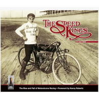 The Speed Kings - The Rise and Fall of Motordrome Racing