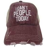 I Can't People Today Trucker Cap