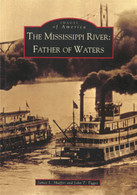Images of America - The Mississippi River: Father of Waters Book