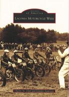 Images of America - Laconia Motorcycle Week Book