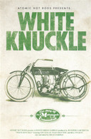 Atomic Hot Rod Presents White Knuckle DVD