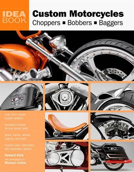 Custom Motorcycles Idea Book National Motorcycle Museum