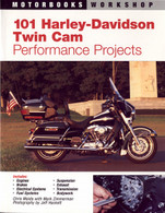 101 Harley-Davidson Twin Cam Performance Projects front cover