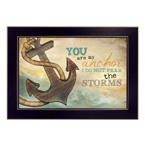 """MA1006-712BLK """"You are my Anchor"""" is a 18""""x12"""" art print framed in 712 Black of the art of American artist, Marla Rae. It shows a decorative artwork of a row boat with a paddle in a lake and the script """"You are my anchor. I do not fear the storms"""". The print has an archival, protective, textured finish so no glass is needed, and is ready to hang. Made in the USA by skilled American workers."""