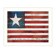 """MA1127-712 WHT """"Land of the Free"""" is a 26""""x20"""" print framed in a 712 White frame.  This artwork by artist Marla Rae features a rustic design like an American flag with the text """"Land of the free because of the brave."""" The print has an archival, protective, textured finish so no glass is needed, and is ready to hang. Made in the USA by skilled American workers."""
