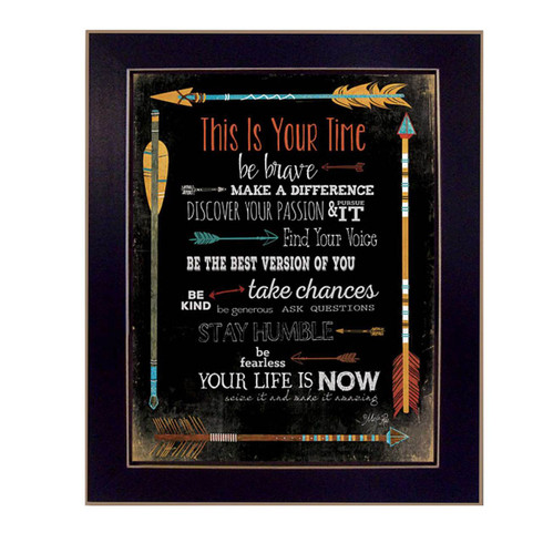 """MA2048A-712 BLK """"This is Your Time"""" is an 20""""x26"""" print framed in a 712 Black frame.  This artwork by artist Marla Rae features a design of colorful arrows with text about affirmations """"Find your voice…etc"""". The print has an archival, protective, textured finish so no glass is needed, and is ready to hang. Made in the USA by skilled American workers."""