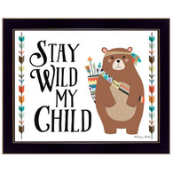 'Stay Wild My Child' by Robin-Lee Vieira