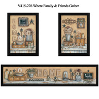 "V415-276 ""Where Friends and Family Gather"""