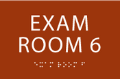 Exam Room 6 ADA Sign
