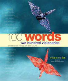 100 Words 200 Visionaries Share Their Hope for the Future