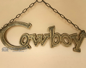 Rustic Western Hanging Metal Art Cowboy Sign