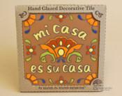 Southwestern Mexican Tile -Mi Casa Es Su Casa