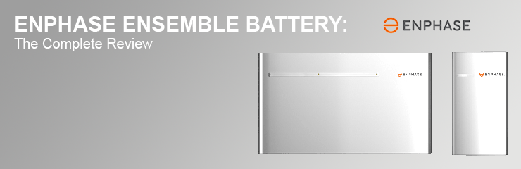 Enphase Energy Ensemble Battery Review