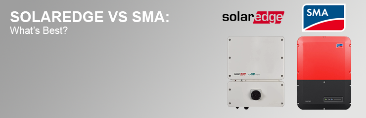 SolarEdge vs SMA Inverters