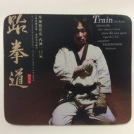 Taekwondo Themed Mouse Pad - Train the Body