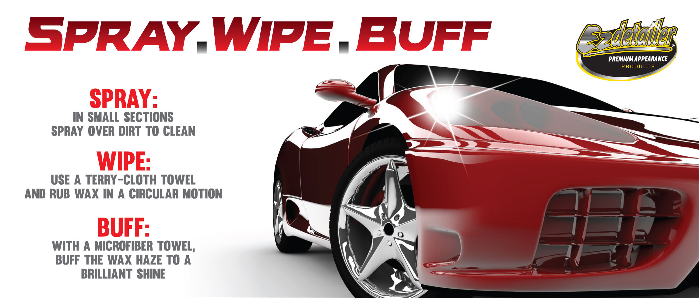 Spray.Wipe.Buff Carnauba Wax Cleaner Instructions