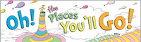 Dr. Seuss Oh The Places You'll Go Banner