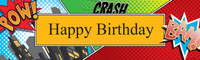 Superhero Comics Birthday Banner
