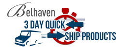 Belhaven Quick Ship Products