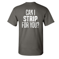 """Can I Strip For You?"" Back"
