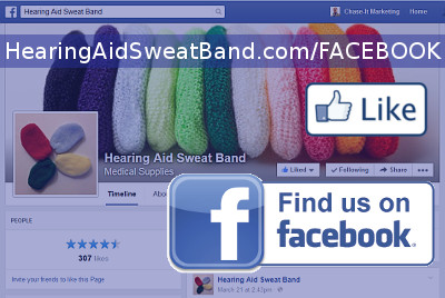 Please Connect with us and LIKE our page on Faccebook - The ORIGINAL Hearing Aid Sweat Band™