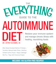 Heal inflammation and restore immunity!  Fifty million Americans suffer from autoimmune disease. If you're one of them, you know that it can be difficult to get relief from the many symptoms associated with the disease. But recently, scientists have found success in treatments that include functional medicine and healing foods. In The Everything Guide to the Autoimmune Diet, you'll learn exactly what foods can help improve your conditions--and how to avoid the ones that exacerbate problems. This gluten-free diet focuses on healing the gut, boosting immunity, and restoring wellness. Inside, you'll find delicious and nutritious recipes including:      Turkey Breakfast Sausages     Farmers' Egg Casserole     Breakfast Fried Rice     Coconut Cream of Broccoli Soup     Harvest Chicken Soup     Mediterranean Turkey Burger     Herbs de Provence–Crusted Bison Sirloin Tip     Ojai Ginger-Orange Salmon     Casa Blanca Chicken Skewers     Beet and Peach Salad     Pumpkin Spice Applesauce  Featuring meal plans, 150 recipes, and a variety of detoxifying juice cleanses, this guide will help you heal your body naturally.