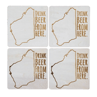 Drink Beer From Here - Western Australia Beer Coaster