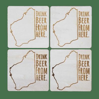 Drink Beer From Here - Western Australia Beer Coaster