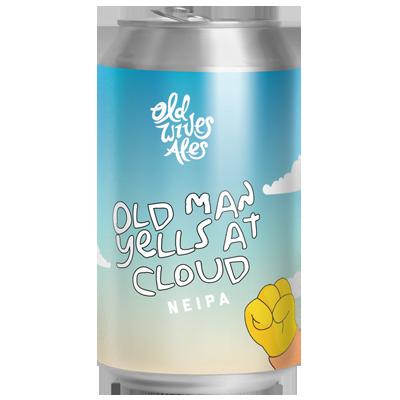 Old Wives Ales Old Man Yells at Cloud NEIPA