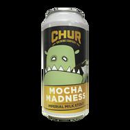 Chur Mocha Madness Imperial Stout