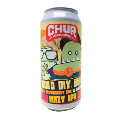 Chur Hold My Beer Hazy IPA