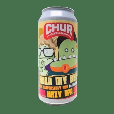 Chur Hold My Beer Hazy IPA